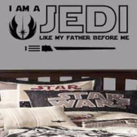 I am A Jedi like my father before me lightsaber Star Wars Nursery