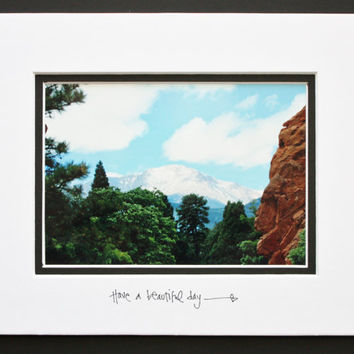 Pikes Peak Colorado, Inspirational Quote, Matted 5x7 Print, Brighten your world, Colorful Wall Art, Unique Gift, Affordable Decor