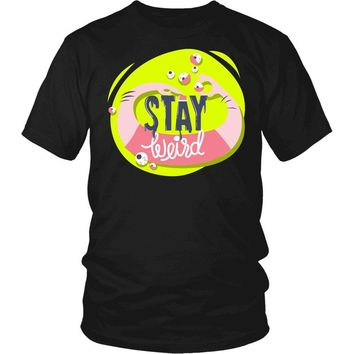 """Stay Weird"" T-Shirt"