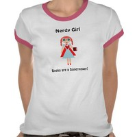 "Nerdy Girl ""Books are a super power"" from Zazzle.com"