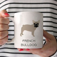 French Bulldog Coffee Mug - French Bulldog Ceramic Mug  - Dog Mug - Gift for Coffee Lovers - French Bulldog Lover Gift - Frenchie Mug