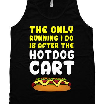 Funny Running Tank The Only Running I Do Is After The Hot Dog Cart Funny Gym Tank American Apparel Exercise Gifts Fitness Unisex Tank WT-200