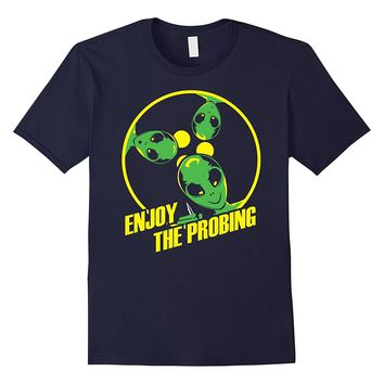 Enjoy The Probe Black Alien Area 51 Science Ufo Martians Tee