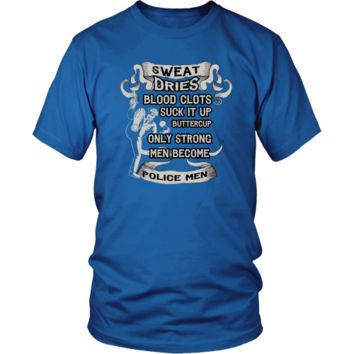Police officer T-shirt - Only strong men become police man