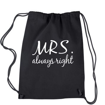 Mrs. Always Right Drawstring Backpack