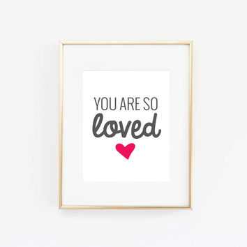 "Valentine's Day Decor ""You Are So Loved"" Home Decor Prints and Posters Typography Art"