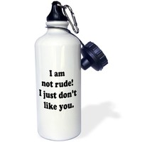 Sandy Mertens Funny Quotes - I Am Not Rude! - 21 oz Sports Water Bottle (wb_8115_1)