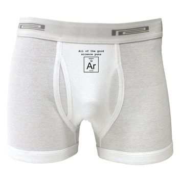 All of the Good Science Puns Argon Boxer Briefs