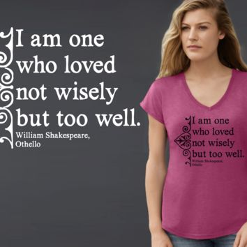 I Am One Who Loved Too Much | William Shakespeare