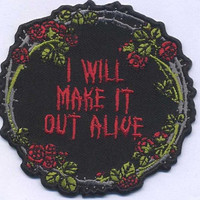 Make It Out Patch