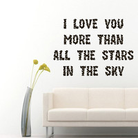 Wall Decals Words I Love You More Than All The Stars In The Sky Home Vinyl Decal Sticker Kids Nursery Baby Room Decor kk423