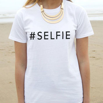 Women's Summer Fashion Selfie Letters t shirts Tees Street Hipster t shirt Female Casual Cotton tshirts Punk Lady tee shirts