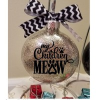 Cat Lover Christmas Ornament - My Children Meow Pet Glitter Ornament Gift, Personalized Add Name