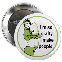 $4.00 I'm so crafty I make people button by TheBrokenPlate on Etsy
