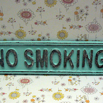 No Smoking Cast Iron Shabby Style Chic Sign Beach Lt Blue Wall Door Cottage Chic Entryway Sign for Home Office Business Store or Shop Plaque