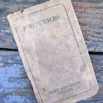Antique WWI Proverbs, Army & Navy Edition, 1917 Soldiers Booklet, Military Collectible, American Bible Society, Soldiers Prayers