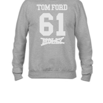 I ROCK TOM FORD 3 - Crewneck Sweatshirt