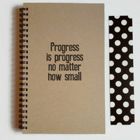 Writing journal, spiral notebook, cute diary, small sketchbook, scrapbook, memory book, 5x8 - Progress is progress no matter how small
