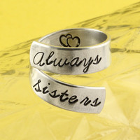 Always Sisters Wrap Twist Ring - Best Friends Ring - Adjustable Aluminum Ring - Hand Stamped Ring