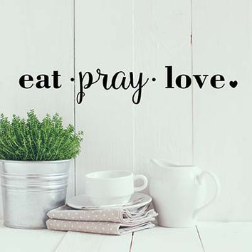 Eat Pray Vinyl Wall Decal Sticker
