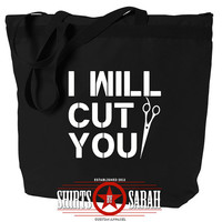 Funny Hairdresser Tote Bag - I Will Cut You - Stylist Barber Totes - Large Zippered Top Bags Black