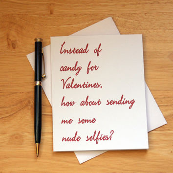 Valentines Card, Naughty Card, Dirty Card, Nude Selfies, Card For Girlfriend, Card For Boyfriend, Adult Humor, Sexy Card, Valentines Gift