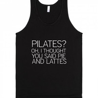 Pilates Oh I Thought You Said Pie and Latte