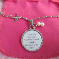 Even The Darkest Night Will End And The Sun Will Rise Les Miserables Victor Hugo Quote In A Pendant Necklace