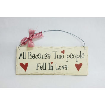 "Wooden Sign Decor - Fell In Love 10"" x 4"""