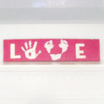 Mother's Day Gift: DIY Handprint and Footprint Love wood sign.