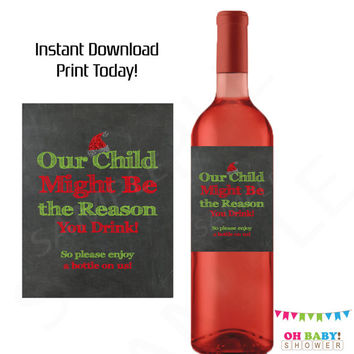 Teacher Gifts Wine Our Child Might be the Reason You Drink Teacher Gifts Christmas Gift Ideas Printable Wine Label Daycare Provider Gifts