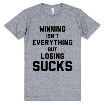 Winning Isn't Everything