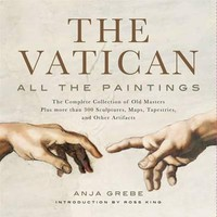 The Vatican: All The Paintings : Anja Grebe : 9781579129439