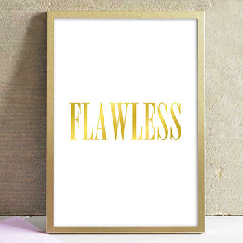 Inspirational Art Print Flawless Beyonce Typography Faux Gold Black And White Print Minimalist Home Decor Wall Art Poster