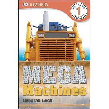 Mega Machines (DK Readers. Level 1)