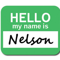 Nelson Hello My Name Is Mouse Pad