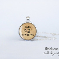 Handmade Fate Loves the Fearless Quote Round Glass Pendant Silver Circle Necklace Inspirational Jewelry Birthday Gift 1 inch