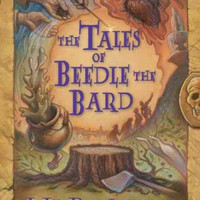 The Tales of Beedle the Bard: A Wizarding Classic from the World of Harry Potter (Harry Potter)