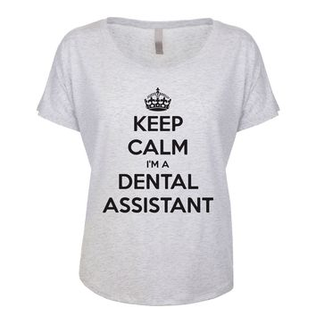 Keep Calm I'm A Dental Assistant Women's Dolman
