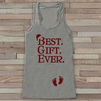 Best Gift Ever Tank Top - Adult Christmas Shirt - Pregnancy Announcement - Christmas Baby Reveal - Womens Grey Tank Top - Holiday Gift Idea