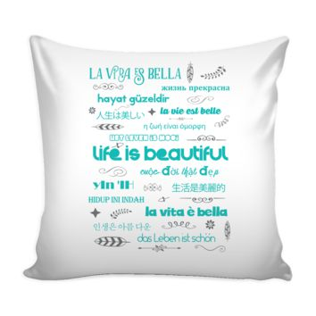 LIFE IS BEAUTIFUL in 15 Languages * Bohemian Feathers Arrows * White Pillow Cover 16""