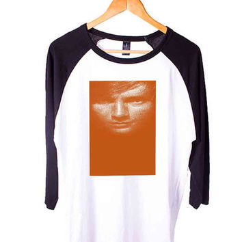 ed sheeran orange Short Sleeve Raglan - White Red - White Blue - White Black XS, S, M, L, XL, AND 2XL*AD*