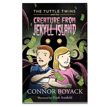 The Tuttle Twins and The Creature from Jekyll Island Paperback Book