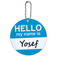Yosef Hello My Name Is Round ID Card Luggage Tag