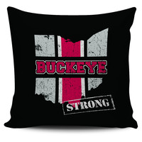 "Ohio Buckeye Strong Loyalty Scarlet Grey 18"" Pillow Case"
