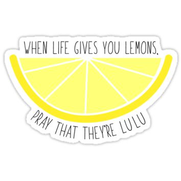 'When Life Gives You Lemons' Sticker by zariagrace
