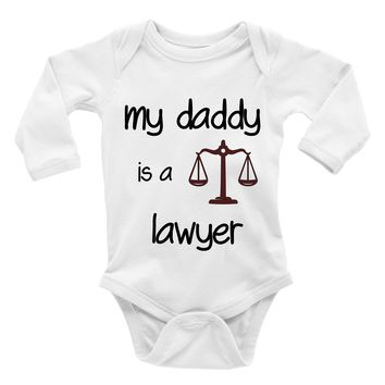 My Daddy Is A Lawyer. Baby Bodysuit.