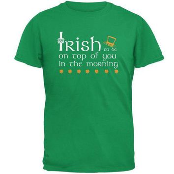 PEAPGQ9 St. Patrick's Day Irish Top Of The Morning Funny Pun Mens T Shirt