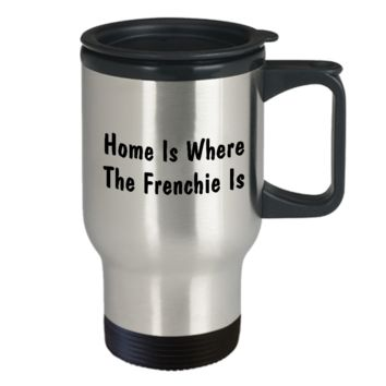 Frenchie's Home - Travel Mug