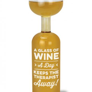 A Glass Of Wine A Day Keeps The Therapist Away Wine Bottle Glass - Holds an Entire Bottle of Wine!